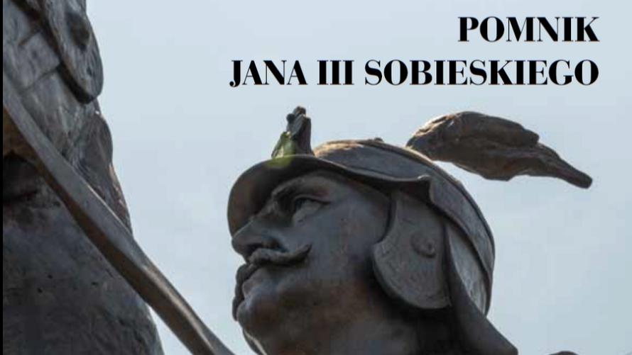Odsiecz Wiedeńska - pomnik Jana III Sobieskiego