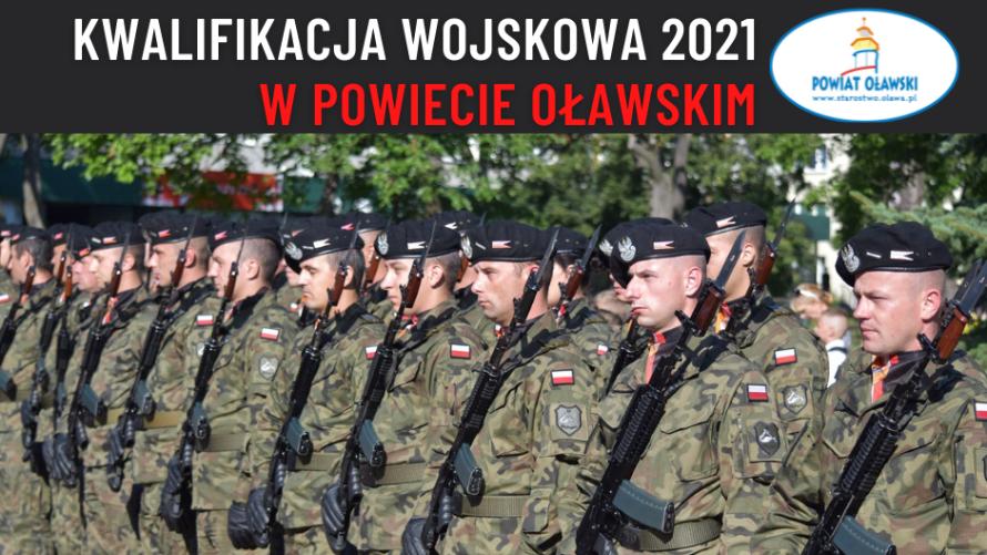 Wojsko Polskie. Kwalifikacja wojskowa 2021 w powiecie oławskim.