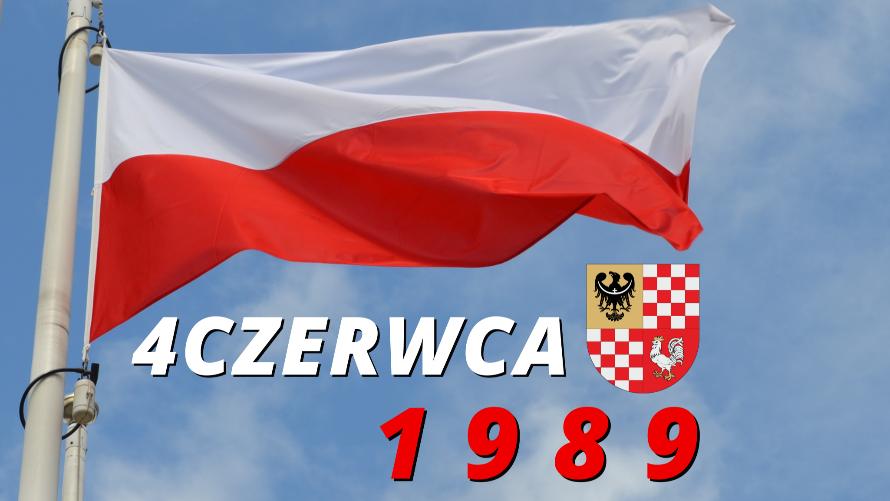 Na zdjęciu widzimy flagę Polski i napis 4 czerwca 1989 r.