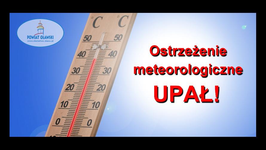 Ostrzeżenie meteorologiczne o upałach.