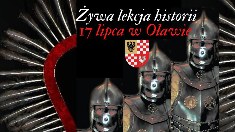 Husaria - napis żywa lekcja historii 17 lipca w Oławie.